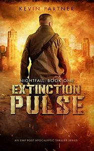 Extinction Pulse: An EMP Post Apocalyptic Thriller Series
