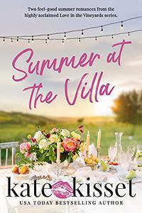 Summer at the Villa: Summer Beach Reads 2021