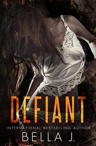 Defiant: A Dark MC Romance