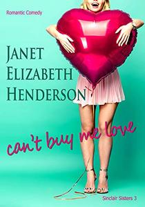 Can't Buy Me Love: Romantic Comedy