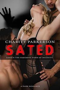 Sated: A Dark Romance