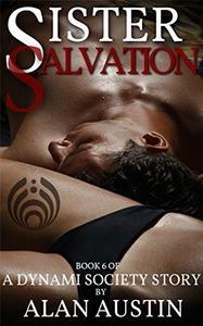 Sister Salvation: A Dynami Society Story