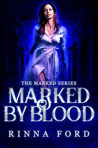 Marked by Blood