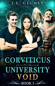 Corviticus University: Void