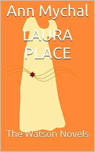Laura Place: The Watson Novels