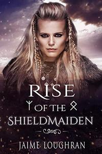 Rise of the Shieldmaiden
