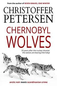 Chernobyl Wolves: The Wolf in Ukraine