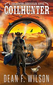 Coilhunter - A Science Fiction Western Adventure