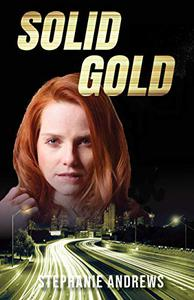 Solid Gold: A Red Riley Adventure #3
