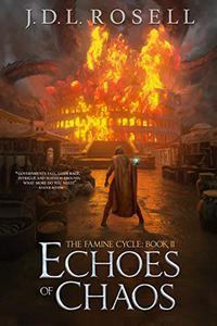 Echoes of Chaos: An Epic Fantasy Thief Saga
