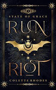Run Riot: A Paranormal Reverse Harem Romance