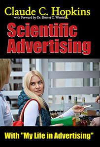 Scientific Advertising with My Life in Advertising (annotated)