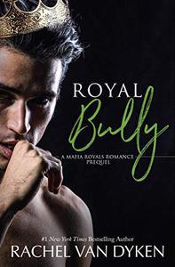 Royal Bully
