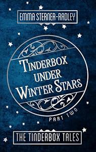 Tinderbox Under Winter Stars