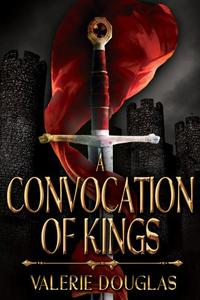 A Convocation of Kings
