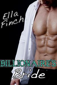 Billionaire's Bride: A Bad Boy Alpha Male Romance