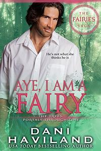 Aye, I am a Fairy