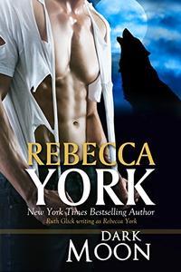 Dark Moon (Decorah Security Series, Book #2): A Paranormal Romantic Suspense Novel
