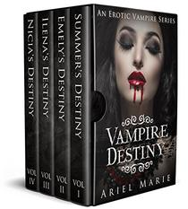 Vampire Destiny: An Erotic Vampire Series
