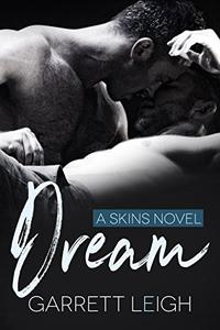 Dream: A Skins Novel