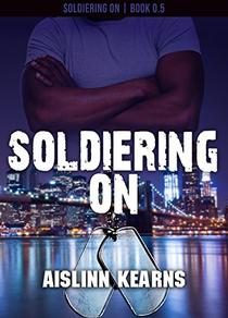 Soldiering On:
