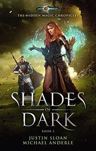 Shades Of Dark: Age Of Magic - A Kurtherian Gambit Series