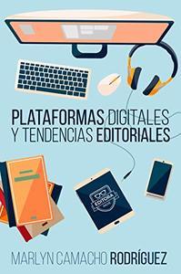 Plataformas digitales y tendencias editoriales