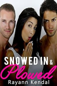 Snowed In & Plowed: Man on Man on Woman Threesome