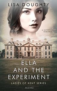 Ella and the Experiment