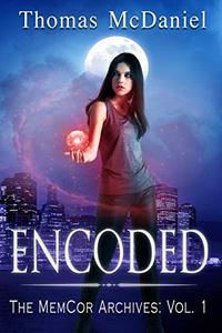 Encoded: The MemCor Archives: Vol. 1