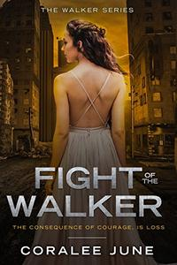 Fight of the Walker