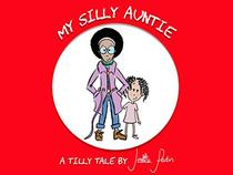 My Silly Auntie: Tilly Tales Book 1