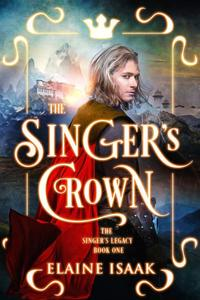 The Singer's Crown: The Author's Cut