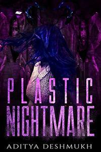Plastic Nightmare