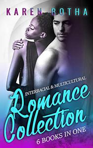 Interracial and Multicultural Romance Collection: Six Books In One