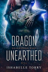 Dragon Unearthed: A Dragon Shifter Scifi Romance