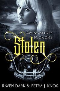 Stolen: Saving Setora (Book One)