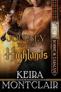 Journey to the Highlands: Robbie and Caralyn