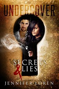 Undercover: Secrets & Lies