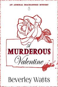 A Murderous Valentine: A Cozy Mystery