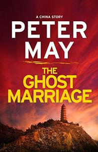 The Ghost Marriage: A China Novella
