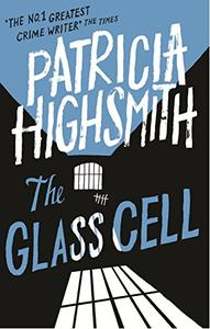 The Glass Cell: A Virago Modern Classic