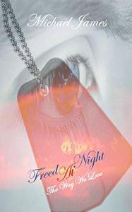 Freed At Night