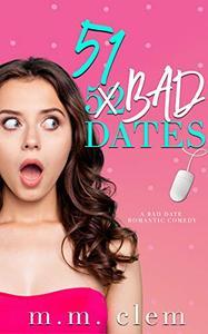 51 Bad Dates