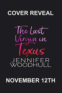 The Last Virgin in Texas