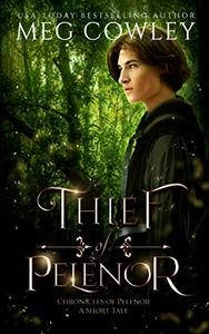 Thief of Pelenor: A Sword & Sorcery Epic Fantasy Short Tale