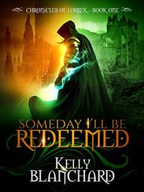 Someday I'll Be Redeemed
