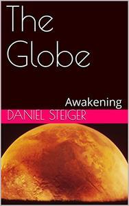 The Globe: Awakening