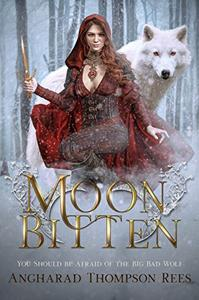 Moon Bitten: A Dark and Twisted Fairy Tale Retelling