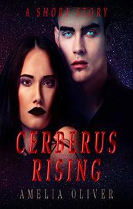 Cerberus Rising: A short story
